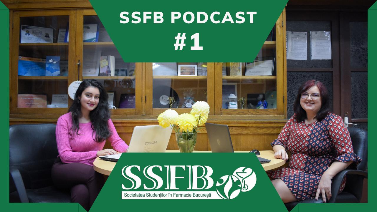 Studenții Farmaciști din București lansează seria de Podcast-uri SSFB